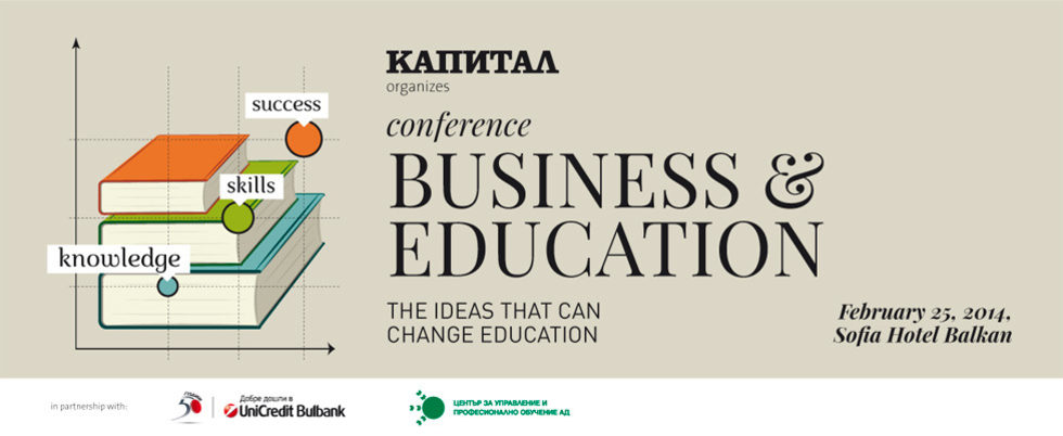 Business and Education Conference: The Ideas that Can Change Education